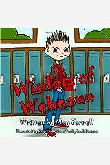 Wisdom of Webeaux Paperback