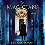 The Magicians, Book 1 | Lev Grossman