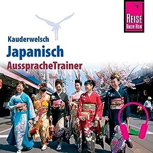 Japanisch (Reise Know-How Kauderwelsch AusspracheTrainer) Hörbuch