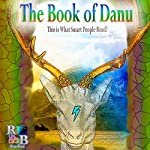 The Book of Danu: This Is What Smart People Read | Patrick Michael Mooney