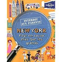 New York: Pour en savoir plus que les grands