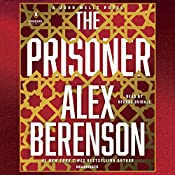 The Prisoner: A John Wells Novel, Book 11 | Alex Berenson