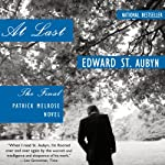 At Last: The Final Patrick Melrose Novel | Edward St. Aubyn