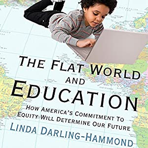 The Flat World and Education: Audiobook