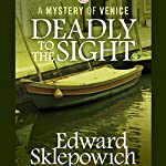 Deadly to the Sight | Edward Sklepowich