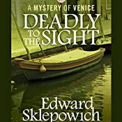 Deadly to the Sight | Edward Sklepowich