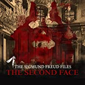 The Second Face (The Sigmund Freud Files 1) | Heiko Martens