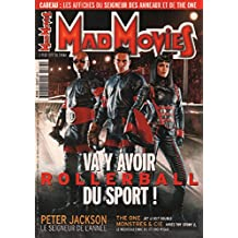 Mad movies n° rollerball , vas y avoir du sport
