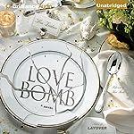 Love Bomb | Lisa Zeidner