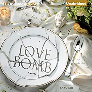 Love Bomb Audiobook