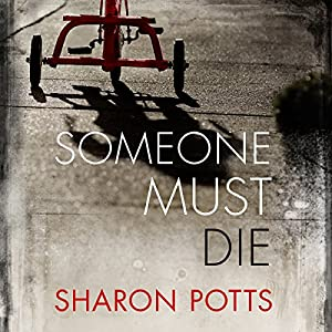 Someone Must Die Audiobook