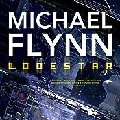 Lodestar: Firestar, Book 3 | Michael Flynn