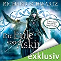 Die Eule von Askir: Die komplette Fassung Audiobook by Richard Schwartz Narrated by Michael Hansonis