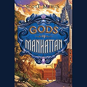 Gods of Manhattan Audiobook