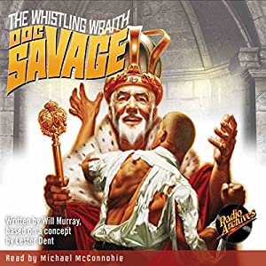 Doc Savage #8: The Whistling Wraith Audiobook