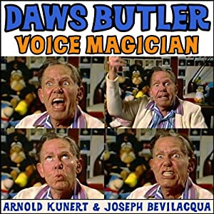 Daws Butler: Voice Magician Audiobook