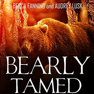Bearly Tamed Hörbuch