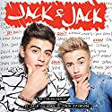 Jack & Jack: You Don't Know Jacks Hörbuch von Jack Johnson Gesprochen von: Jack Johnson, Jack Gilinsky