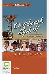 Outback Spirit: Inspiring True Stories of Australia's Unsong Heroes MP3 CD