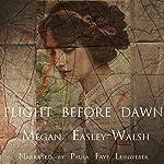 Flight Before Dawn | Megan Easley-Walsh