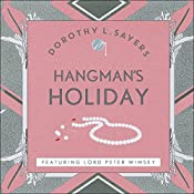 Hangman's Holiday: Lord Peter Wimsey, Book 9 | Dorothy L Sayers