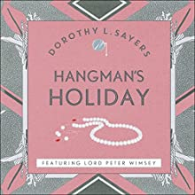 Hangman's Holiday: Lord Peter Wimsey, Book 9 Audiobook by Dorothy L Sayers Narrated by Jane McDowell