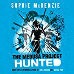 The Medusa Project: The Hunted | Sophie McKenzie