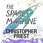 The Space Machine | Christopher Priest