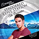 Staggered Cove Station : Dreamspun Desires, Book 54 Hörbuch von Elle Brownlee Gesprochen von: Colin Darcy