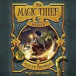 The Magic Thief: Home: Magic Thief, Book 4 | Sarah Prineas