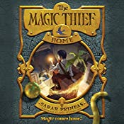 The Magic Thief: Home: Magic Thief, Book 4 | Sarah Prineas