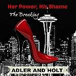 Her Power, His Shame: Relentless Pursuit   Holt,Adler