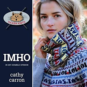 IMHO : in-my-humble-opinion (Ticker Knits) (Volume 2)
