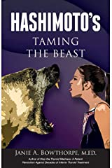 Hashimoto's: Taming the Beast Paperback