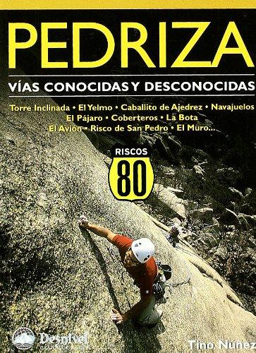 Pedriza - vias conocidas y desconocidas: Amazon.es: Nuñez ...