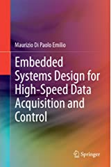 Embedded Systems Design for High-Speed Data Acquisition and Control Kindle Edition