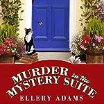 Murder in the Mystery Suite: Book Retreat Mystery, Book 1 | Ellery Adams