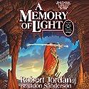 A Memory of Light: Wheel of Time, Book 14 | Livre audio Auteur(s) : Robert Jordan, Brandon Sanderson Narrateur(s) : Michael Kramer, Kate Reading