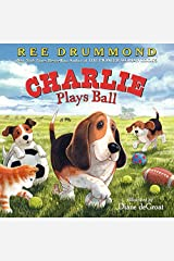 Charlie Plays Ball (Charlie the Ranch Dog) Hardcover