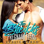 The Sheikh's Pregnant Fling: Azhar Sheikhs, Book 2 | Leslie North