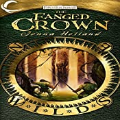 The Fanged Crown: Forgotten Realms: The Wilds, Book 1   Jenna Helland
