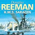H.M.S. Saracen Audiobook by Douglas Reeman Narrated by David Rintoul