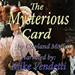 The Mysterious Card | Cleveland Moffett
