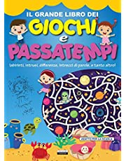 Il grande libro dei giochi e passatempi. Labirinti, intrusi, differenze, intrecci di parole e tanto altro!