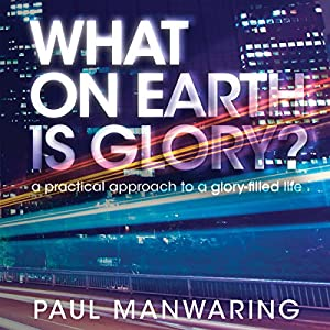What on Earth Is Glory? Audiobook