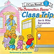 The Berenstain Bears' Class Trip | Jan Berenstain
