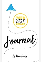 Your Best Journal: Write your way to your best decade Paperback