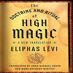 The Doctrine and Ritual of High Magic Audiobook