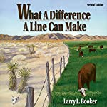 What a Difference a Line Can Make | Larry L. Booker