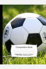 """Soccer Composition Notebook, College Ruled: Composition Notebook, Lined Student Writing Journal, Exercise Book, 200 pages, 7.44"""" x 9.69"""" (Sports Series) Paperback"""